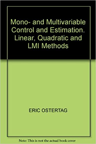 Download online Mono- and Multivariable Control and Estimation. Linear, Quadratic and LMI Methods PDF