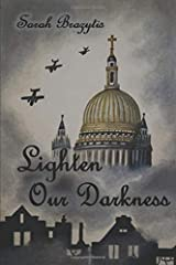 Lighten Our Darkness Paperback