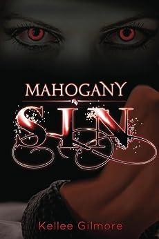 Mahogany Sin (Valerie Chambers Series Book 1) by [Gilmore, Kellee]