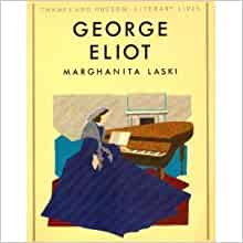 George Eliot (Literary Lives): Marghanita Laski