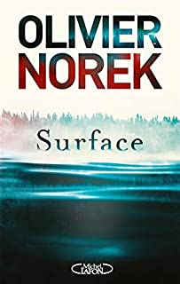 Surface, Norek, Olivier