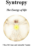 Syntropy: the Energy of life