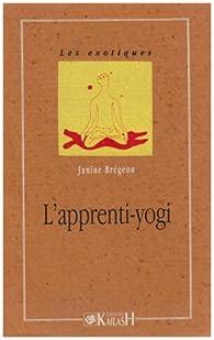 Apprenti yogi par Janine Brégeon