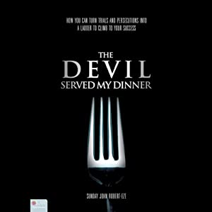 The Devil Served My Dinner Audiobook