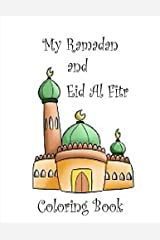 My Ramadan and Eid Al Fitr Coloring Book Paperback