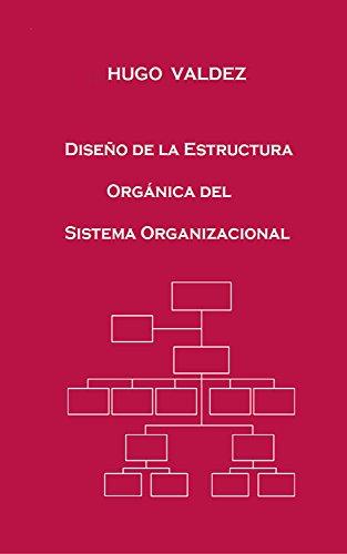 Amazon Com Diseño De La Estructura Orgánica Del Sistema