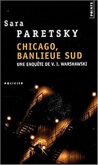 Chicago, banlieue Sud par Sara Paretsky