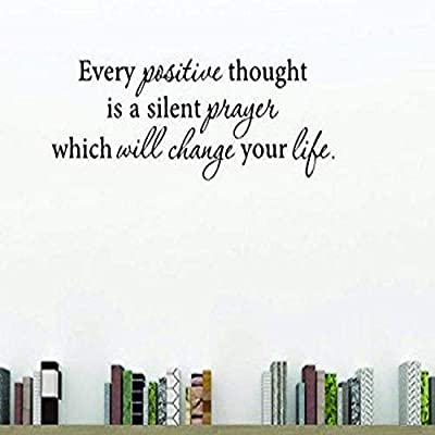 Design With Vinyl Moti 1787 3 Every Positive Thought Is A Silent Prayer Which Will Change Your Life Inspirational Quote Peel Stick Wall Sticker Decal 20 X 40 Black Buy Online