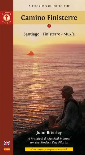 A Pilgrim's Guide to the Camino Finisterre: Santiago • Finisterre • Muxía (Camino Guides) (Spanish Edition)