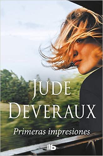 Leer Gratis Primeras impresiones de Jude Deveraux