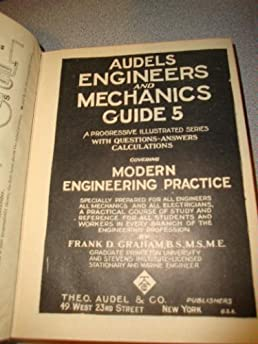 audels engineers and mechanics guide a progressive illustrated rh amazon com Mechanical Engineering Cars Robotic Mechanical Engineering