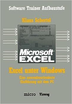 Book Excel unter Windows: Eine anwenderorientierte Einführung mit dem PC