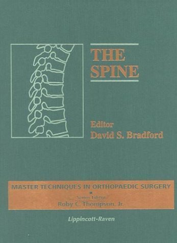 The Spine (Master Techniques in Orthopaedic Surgery) (1996-12-01)