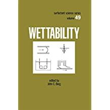 Wettability: 49 (Surfactant Science)
