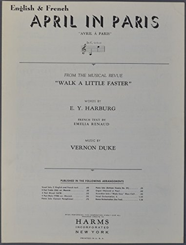 this Broadway show. Song: April in Paris / Avril A Paris (English & French). Words by E.Y. Harburg. Music by Vernon Duke. French text by Emelia Renaud. ()