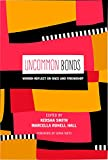 img - for UnCommon Bonds: Women Reflect on Race and Friendship (Counterpoints) book / textbook / text book