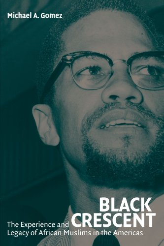 Search : Black Crescent: The Experience and Legacy of African Muslims in the Americas