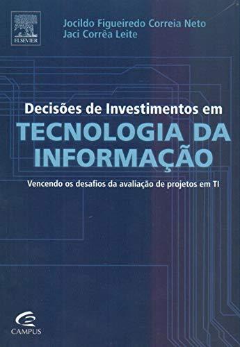 Decisões de Investimentos em Tecnologia da Informação