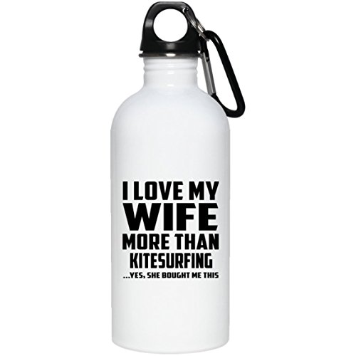 Designsify Husband Water Bottle, I Love My Wife More Than Kitesurfing .Yes, She Bought Me This - Water Bottle, Stainless Steel Tumbler, Best Gift for Husband, Him, Men, Man from Wife, Men, Lover by Designsify