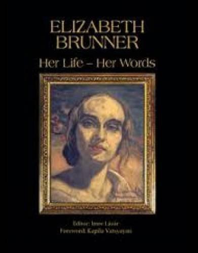 Elizabeth Brunner: Her Life-Her Words