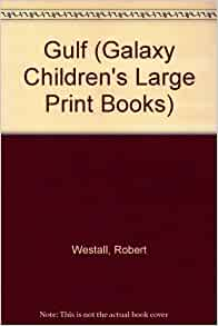 gulf by robert westall essay The papers of robert westall, covering his career as a writer the collection contains notes, drafts, and pre- and post-publication material for much of westall's.