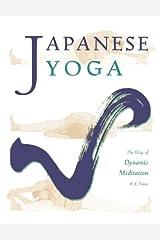Japanese Yoga: The Way of Dynamic Meditation Paperback