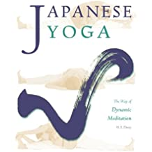 Japanese Yoga: The Way of Dynamic Meditation