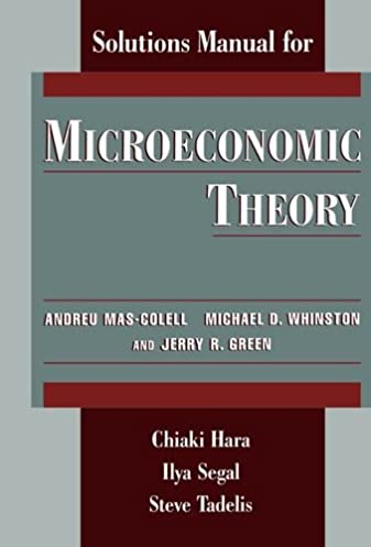 solutions manual for microeconomic theory by andreu mas colell rh amazon ca