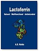 Lactoferrin:  Natural - Multifunctional - Antimicrobial