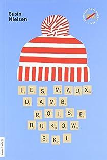 Les maux d'Ambroise Bukowski par Nielsen