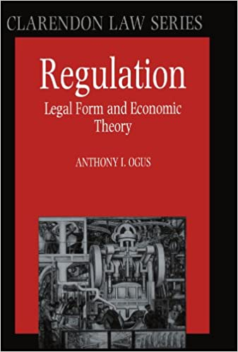 Regulation Legal Form And Economic Theory Clarendon Law Series - Legal form books