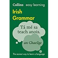 Easy Learning Irish Grammar (Collins Easy Learning Irish)