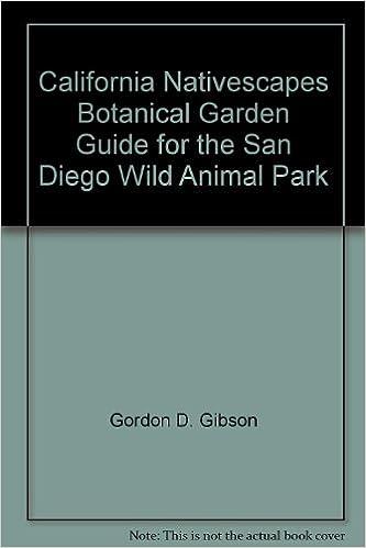 California nativescapes botanical garden guide for the san diego.