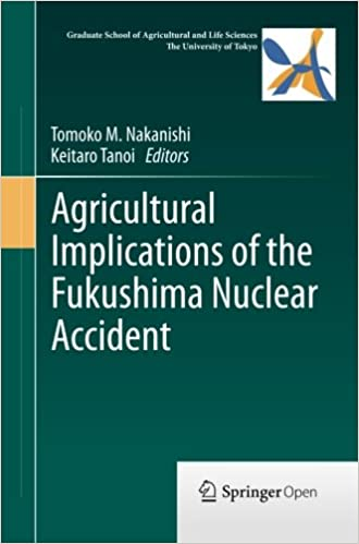 Libros Descargar Gratis Agricultural Implications Of The Fukushima Nuclear Accident Gratis PDF