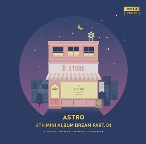 ASTRO - Dream Part 01 4th Mini Album