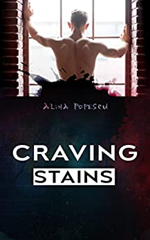 Craving Stains by [Popescu, Alina]