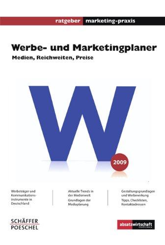 Werbe- und Marketingplaner 2009: Medien, Reichweiten, Preise ratgeber marketing-praxis