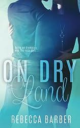 On Dry Land (Swimming Upstream Series) (Volume 3)