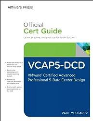 VCAP5-DCD Official Cert Guide: VMware Certified Advanced Professional 5 - Data Center Design