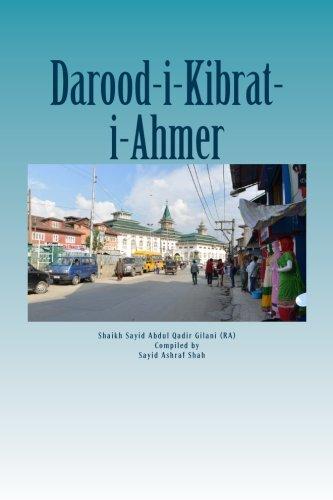 Darood Kibrat-i-Ahmer: Darood of Red Sulphur