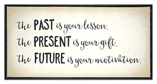 Homekor Past Present Future Motivational Quote Hanging Wall Art Decor - The Past is Your Lesson, The Present is Your Gift, The Future is Your Motivation - Inspirational Framed Canvas Print 24 x 12 (By Wall Art)