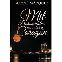 Mil pensamientos con sabor a corazón (Spanish Edition)
