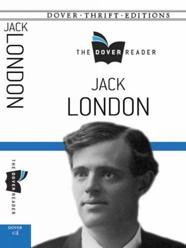 Download Jack London The Dover Reader (Dover Thrift Editions) ebook