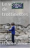 Le voleur de trottinettes (French Edition)