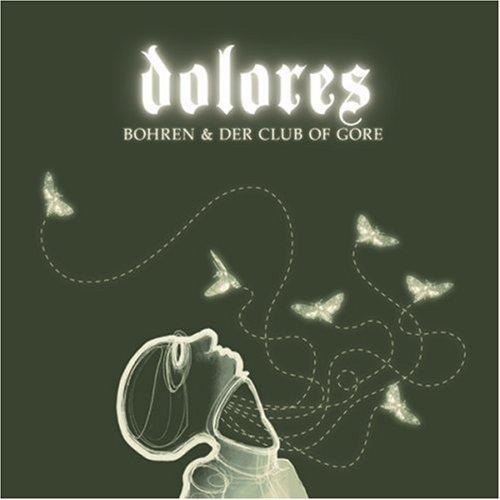 CD : Bohren & der Club of Gore - Dolores (Digipack Packaging)