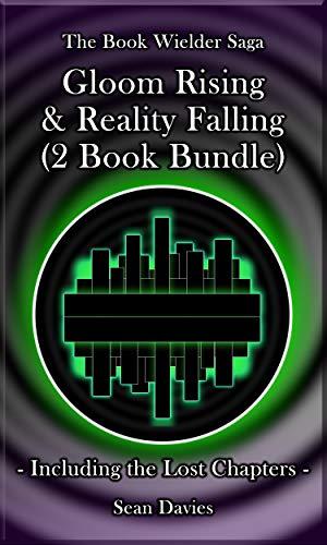 Gloom Rising & Reality Falling: (2 Book Bundle) (The Book Wielder Saga) (Best Blow Job Eve)