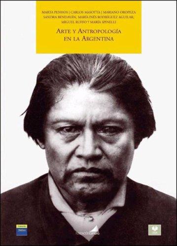 arte-y-antropologia-en-la-argentina-spanish-edition