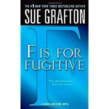 """F"" is for Fugitive: A Kinsey Millhone Mystery (Kinsey Millhone Alphabet Mysteries)"