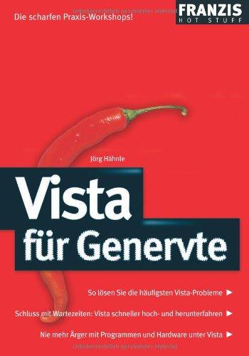 Vista für Genervte (Franzis Hot Stuff)