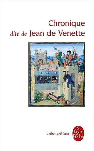 Chronique Dite De Jean De Venette Le Livre De Poche